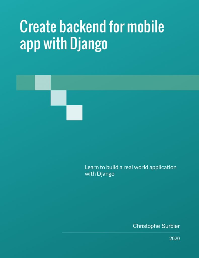 Create backend for mobile app with Django